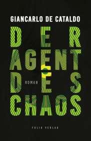 Giancarlo De Cataldo: Der Agent des Chaos, Buch