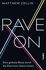 Matthew Collin: Rave On, Buch
