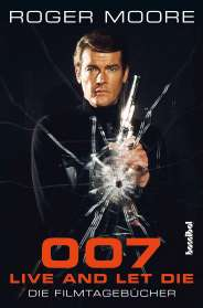 Roger Moore: 007 - Live And Let Die, Buch