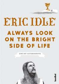 Eric Idle: Always Look On The Bright Side Of Life, Buch