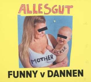 Funny van Dannen: Alles gut, Motherfucker, CD