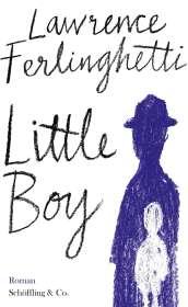 Lawrence Ferlinghetti: Little Boy, Buch