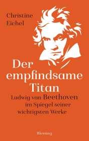 Christine Eichel: Der empfindsame Titan, Buch