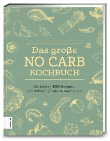 Das große No Carb-Kochbuch, Buch