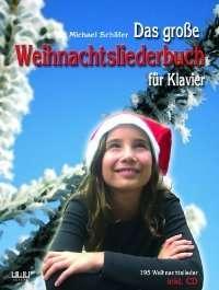 Das große Weihnachtsliederbuch für Klavier, Noten