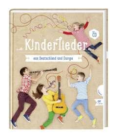Kinderlieder aus Deutschland und Europa. Liederbuch mit Mitsing-CD, Noten