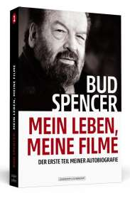 Bud Spencer (1929-2016): Bud Spencer - Mein Leben, meine Filme, Buch