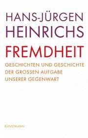 Hans-Jürgen Heinrichs: Fremdheit, Buch