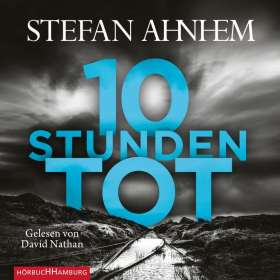 Stefan Ahnhem: Zehn Stunden tot (Ein Fabian-Risk-Krimi 4), 2 CDs