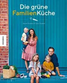 David Frenkiel: Die grüne Familienküche, Buch