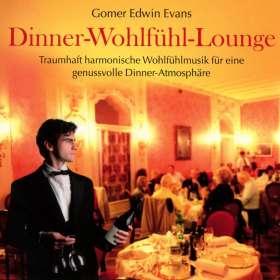 Gomer Edwin Evans: Dinner Wohlfühl Lounge, CD