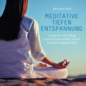 Nicolaus Klein: Meditative Tiefenentspannung, CD