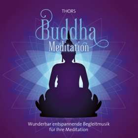 Thors: Buddha Meditation, CD