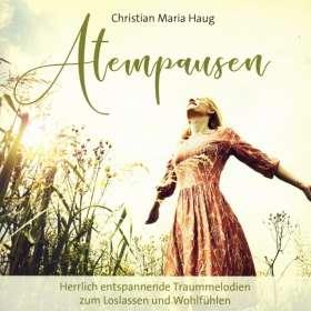 Christian Maria Haug: Atempausen, CD