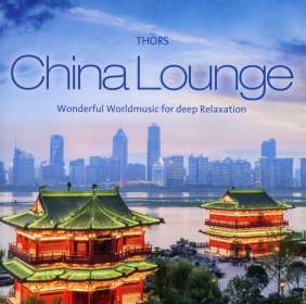 Thors: China Lounge, CD