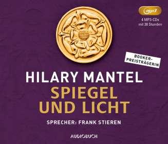 Hilary Mantel: Spiegel und Licht, MP3