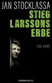 Jan Stocklassa: Stieg Larssons Erbe, Buch