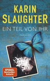 Karin Slaughter: Ein Teil von ihr, Buch