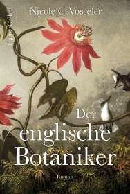 Nicole C. Vosseler: Der englische Botaniker, Buch