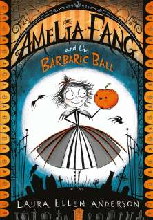 Amalia Fang and the barbaric ball Cover