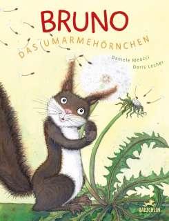 Bruno, das Umarmehörnchen Cover