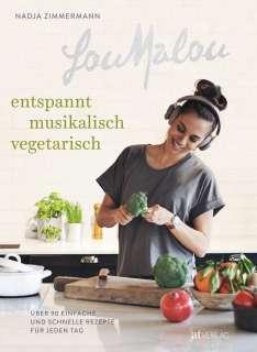 LouMalou - Entspannt, musikalisch, vegetarisch Cover