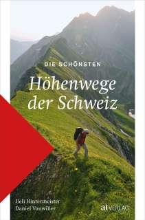Die schönsten Höhenwege der Schweiz Cover