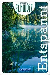 Erlebnis Schweiz - Entspannt Cover