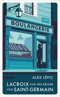 Lacroix und der Bäcker von Saint-Germain Cover