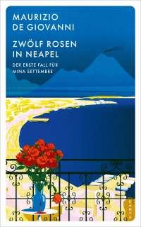 Zwölf Rosen in Neapel Cover