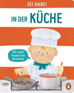 Sei dabei! - In der Küche Cover