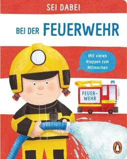 Sei dabei! - Bei der Feuerwehr Cover