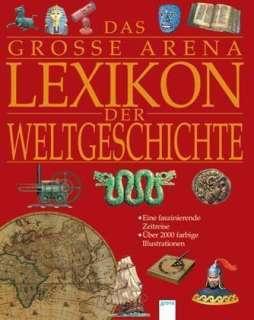 Das grosse Arena-Lexikon der Weltgeschichte Cover