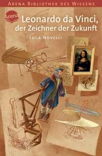 Leonardo da Vinci, der Zeichner der Zukunft Cover