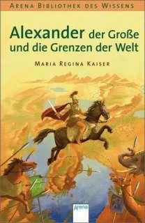 Alexander der Grosse und die Grenzen der Welt Cover