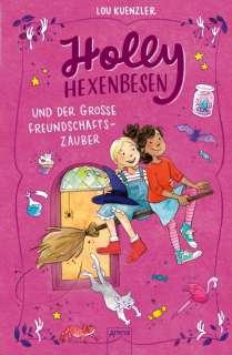 Holly Hexenbesen und der grosse Freundschaftszauber Cover
