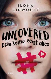 Uncovered - dein Selfie zeigt alles Cover