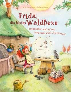 Frida, die kleine Waldhexe - Spinnentier und Raben, man muss nicht alles haben! Cover
