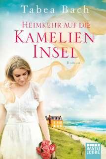 Heimkehr auf die Kamelien-Insel 3 Cover