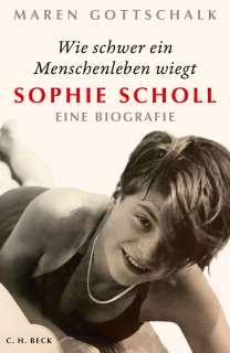 Wie schwer ein Menschenleben wiegt - Sophie Scholl Cover