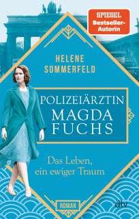 Polizeiärztin Magda Fuchs – Das Leben, ein ewiger Traum (1) Cover