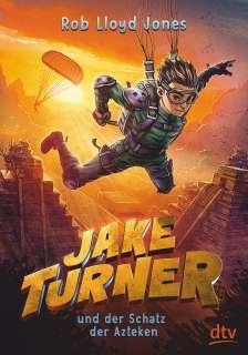 Jake Turner und der Schatz der Azteken Cover