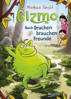 Gizmo – auch Drachen brauchen Freunde Cover