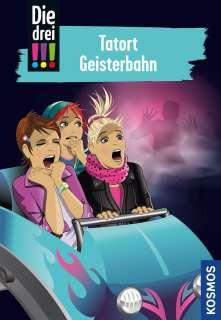 Die drei !!!, 67, Tatort Geisterbahn Cover