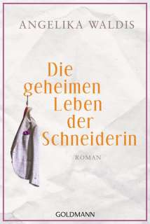 Die geheimen Leben der Schneiderin Cover