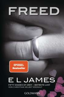 Freed - Fifty Shades of Grey. Befreite Lust von Christian selbst erzählt Cover
