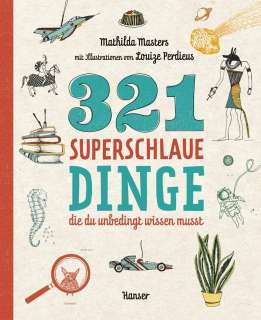 321 superschlaue Dinge, die du unbedingt wissen musst Cover