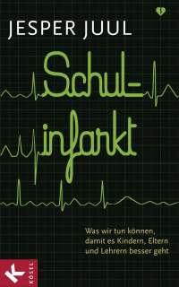 Schulinfarkt Cover
