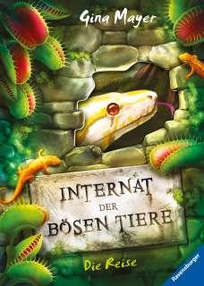 Internat der bösen Tiere - Die Reise (3) Cover