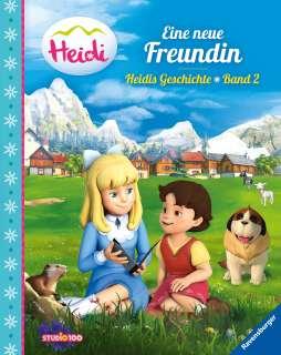 Heidi: Eine neue Freundin - Heidis Geschichte Band 2 Cover